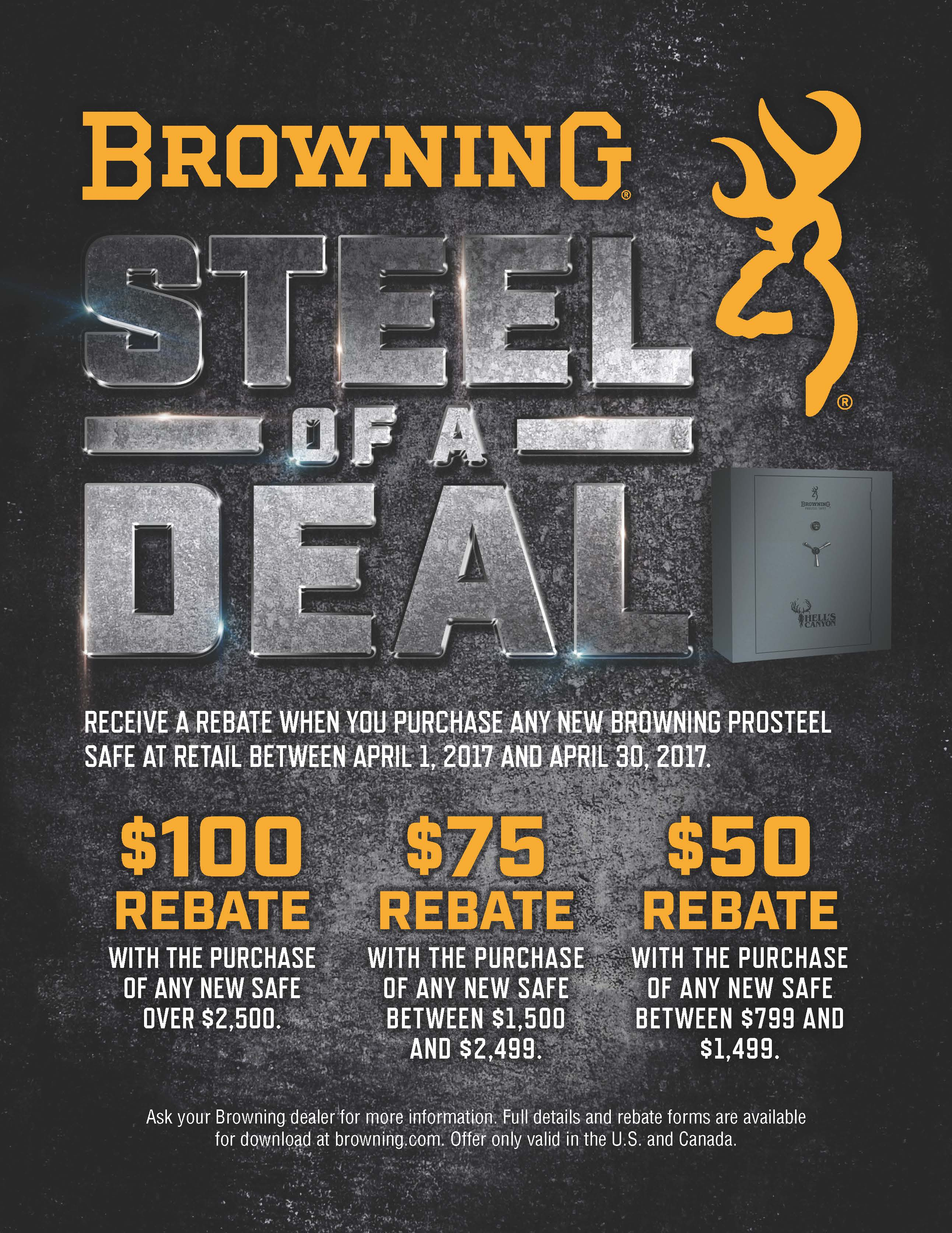 The Browning Steel of a Deal Safe Sale is now in progress beginning April  1st thru April 30th.